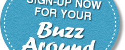 Sign up for your Buzz Around